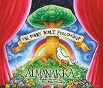 LOPPUUNMYYTY! The Perry Bible Fellowship Almanakka (Nicholas Gurewitch)